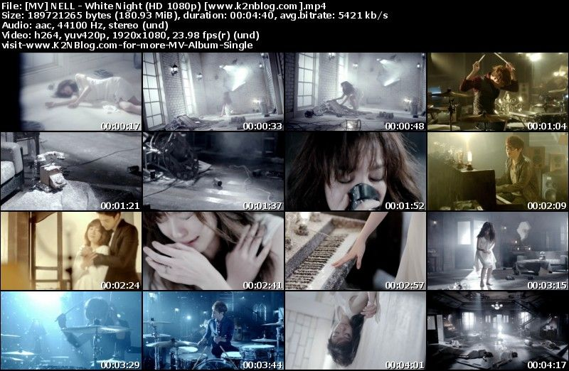 [MV] NELL - White Night (HD 1080p Youtube)